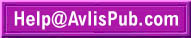 Email the Avlis Publishing Help Desk at: Help at AvlisPub dot com